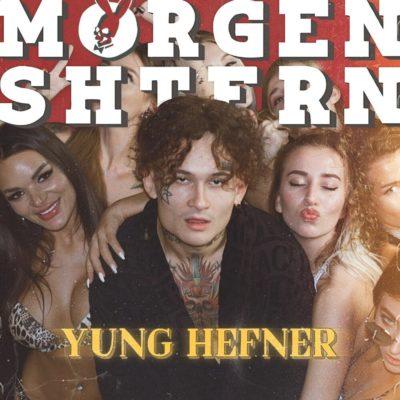 Yung Hefner - MORGENSHTERN