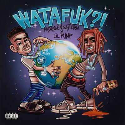 WATAFUK?! - MORGENSHTERN, Lil Pump
