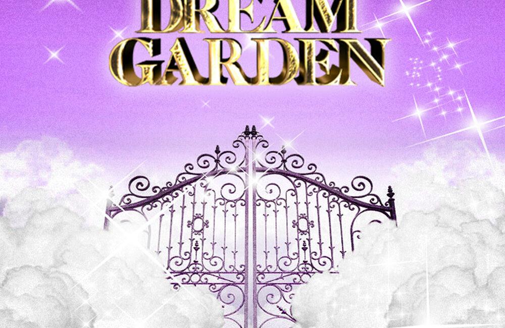 DREAM GARDEN - GONE.Fludd