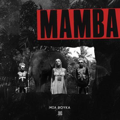 Mamba - Mia Boyka