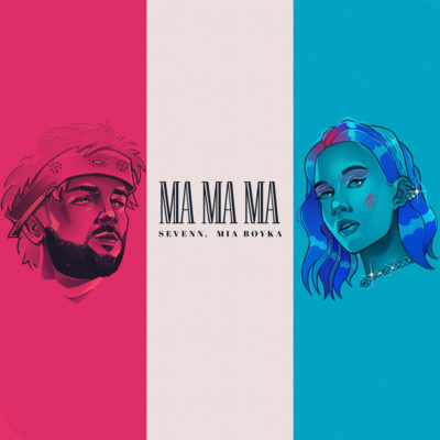 Ma Ma Ma - MIA BOYKA, Sevenn